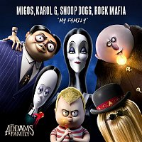 "Migos, KAROL G, Snoop Dogg, & Rock Mafia – My Family (from ""The Addams Family"")"