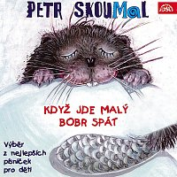 Přední strana obalu CD Skoumal: Když jde malý bobr spát. Písničky pro děti