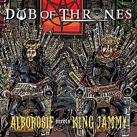 Alborosie, King Jammy – Dub of Thrones