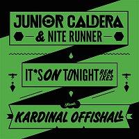 Junior Caldera, Nite Runner, Kardinal Offishall – It's On Tonight