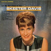 Skeeter Davis – Let Me Get Close To You (With Bonus Tracks)