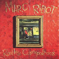 Marc Ribot – Rootless Cosmopolitans