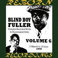 Blind Boy Fuller – Complete Recorded Works, Vol. 6 (1940) (HD Remastered)