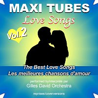Gilles David Orchestra – Maxi Tubes - Love Songs - Vol. 2