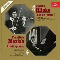 Oldřich Hlinka, František Maxián – Oldřich Hlinka - housle, František Maxián - klavír / Debut