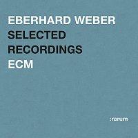 Eberhard Weber – Selected Recordings