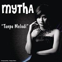 Mytha – Tanpa Melodi