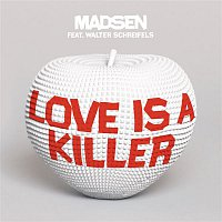 Madsen – Love is a Killer
