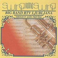 Big Band RTV Ljubljana, dirigent Joze Privsek – Swing swing swing