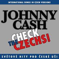 Různí interpreti – Check The Czechs! Johnny Cash - zahraniční songy v domácích verzích
