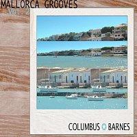 Columbus, Barnes – Mallorca Grooves Vol. 2