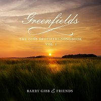 Barry Gibb – Greenfields: The Gibb Brothers' Songbook [Vol. 1]