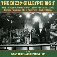 The Dizzy Gillespie Big 7 – At The Montreux Jazz Festival 1975