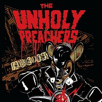 The Unholy Preachers – Troublemakers