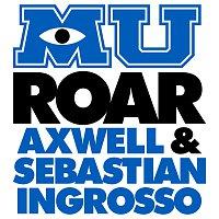 """Axwell, Sebastian Ingrosso – Roar (from """"Monsters University"""")"""