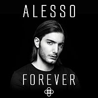 Alesso – Forever