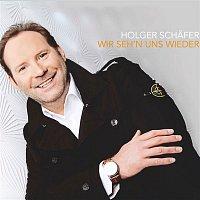 Holger Schafer – Wir seh'n uns wieder (Radio Edit)