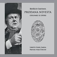 Zbor in orkester opere SNG Ljubljana – Bedrich Smetana: Prodana nevesta - Odlomki iz Opere