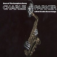 Charlie Parker – Best Of The Complete Savoy & Dial Studio Recordings