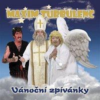 Maxim Turbulenc – Vanocni zpivanky