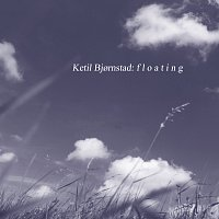 Ketil Bjornstad – Floating
