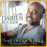 Darius Rucker – Southern Style [Deluxe]