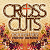 Big Daddy Weave – CrossCuts: Top Pop Hits Performed By Your Favorite Christian Artists