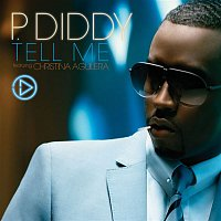 P. Diddy – Tell Me [Featuring Christina Aguilera]