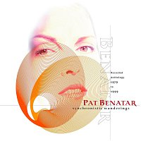 Pat Benatar – Synchronistic Wanderings