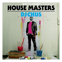 Various  Artists – Defected Presents House Masters - DJ Chus