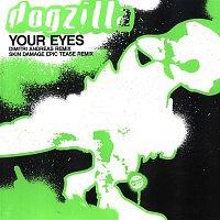 Dogzilla – Your Eyes