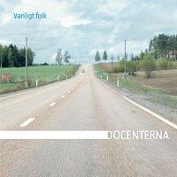 Docenterna – Vanligt folk