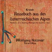 Wolfgang Holzmair, Gérard Wyss – Krenek: Reisebuch aus den osterreichischen Alpen; Fiedellieder