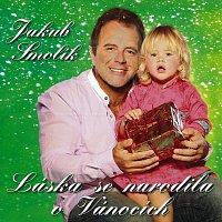 Jakub Smolík – Láska se narodila o Vánocích