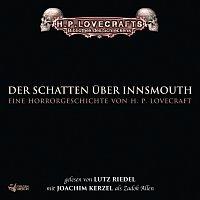 H.P. Lovecraft, Bibliothek des Schreckens, Lutz Riedel – Lovecraft: Der Schatten uber Innsmouth