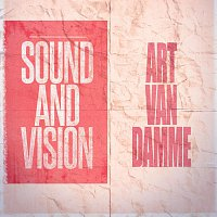 Art van Damme – Sound and Vision