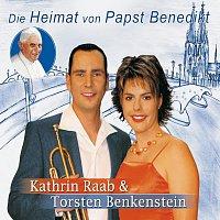 Kathrin Raab, Torsten Benkenstein – Die Heimat von Papst Benedikt