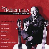 Juan Habichuela – Campo Del Príncipe
