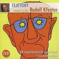 Rudolf Křesťan – Fejetony Rudolfa Křesťana