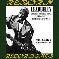 Lead Belly – Complete Recorded Works, Vol. 4 (1944) (HD Remastered)