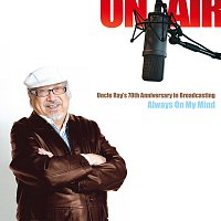 Přední strana obalu CD Uncle Ray 70th Anniversary – Always On My Mind
