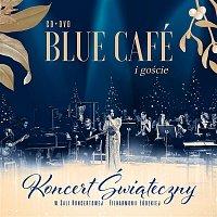 Blue Cafe – Koncert Świąteczny Blue Cafe i goście (Live at Łódź Philharmonic, 2019)