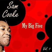 Sam Cooke – My Big Five Vol. 1