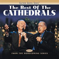 The Cathedrals – The Best Of The Cathedrals
