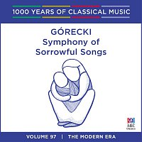 Yvonne Kenny, Adelaide Symphony Orchestra, Takuo Yuasa – Gorecki: Symphony Of Sorrowful Songs [1000 Years Of Classical Music, Vol. 97]