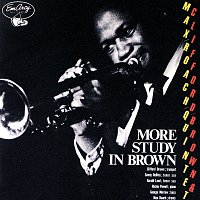 Clifford Brown, Max Roach Quintet – More Study In Brown