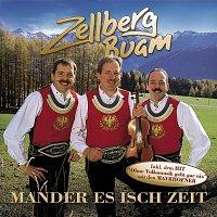 Zellberg Buam – Mander Es Isch Zeit