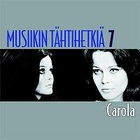Carola – Musiikin tahtihetkia 7 - Carola