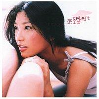 Celest Cheung – Celest