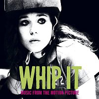 Various Artists.. – Whip It [Music From The Motion Picture]